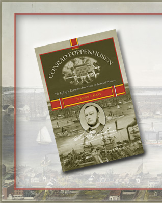 Conrad Poppenhusen - The Life of a German-American Pioneer